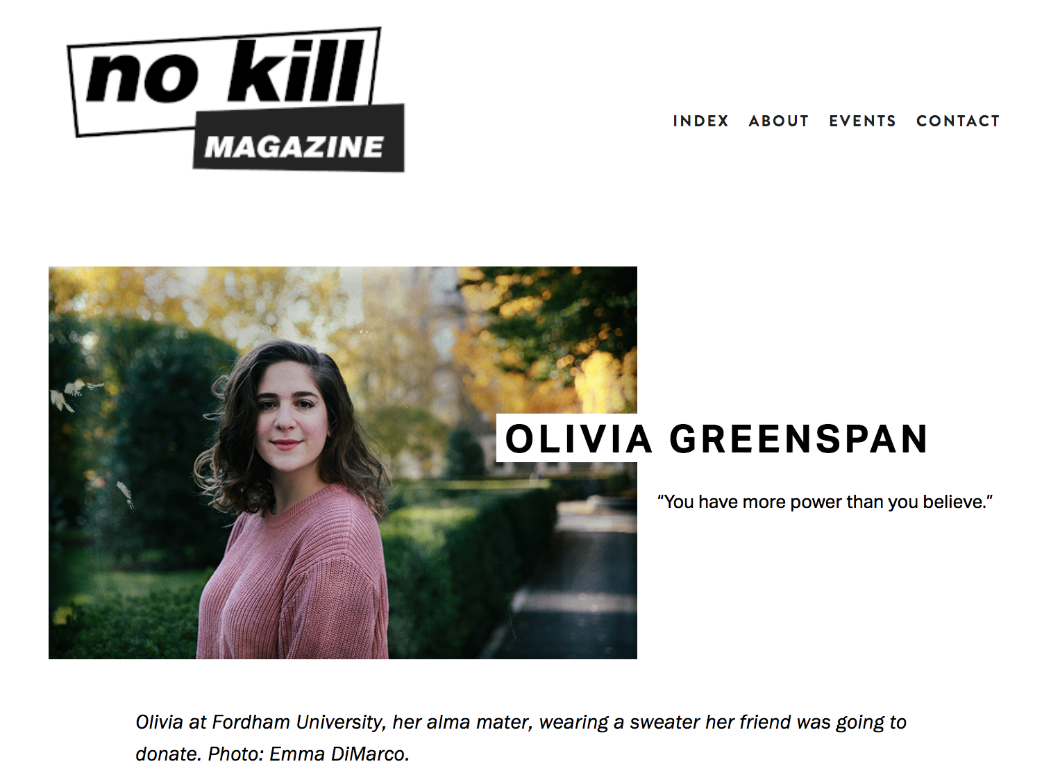 "No Kill Mag: ""Kids in America: Olivia Greenspan"" - ""It's hard to stay down for too long at the LAB when people walk in all day supporting us, welcoming us, and congratulating us on our mission and vision.""September 1, 2019"