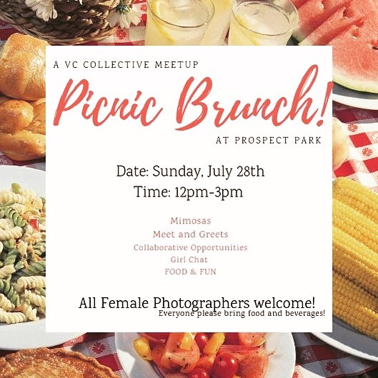 Sunday, July 28th Picnic Brunch! All women photographers welcome! Its going to be fun!  Please RSVP Via the Bio Link to receive email updates :) Please bring food/drinks/blankets, anything! You can even bring your camera if you want!  This will be a chance to meet members and non-members and just get to know each other, learn new things, learn more about the collective, and have fun!