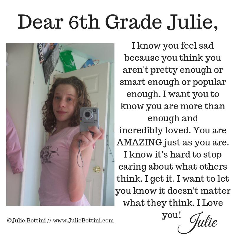 Dear 6th Grade Julie,.png