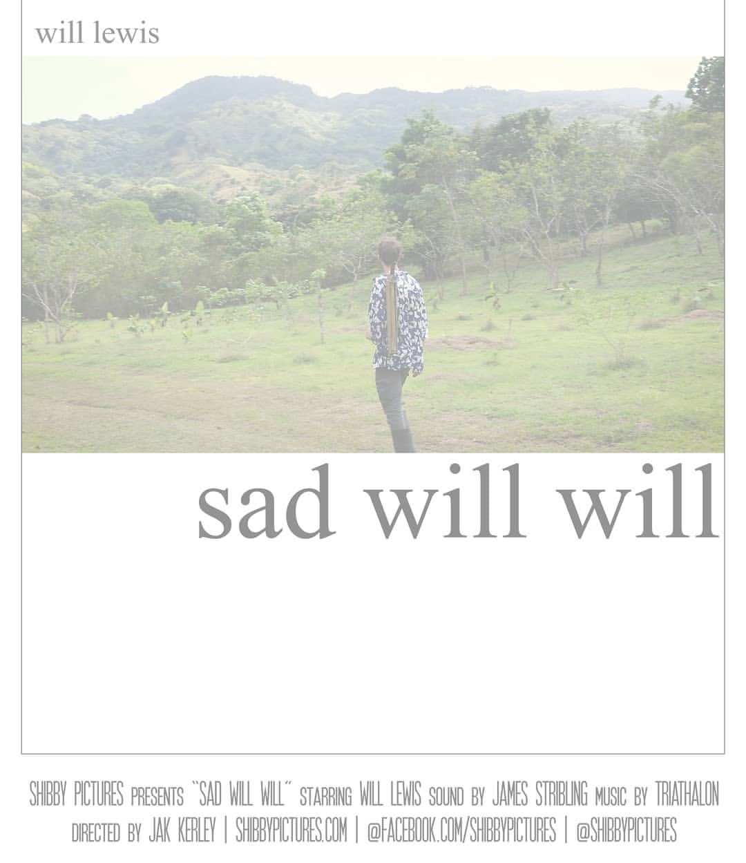 This week I'll be releasing a follow up piece to Sad Will, one of my favorite shorts I've ever made. We filmed it in Panama earlier this year. This one is called Sad Will Will. Check the oirinal Sad Will here:  https://www.youtube.com/watch?v=HXyr3IaII6U