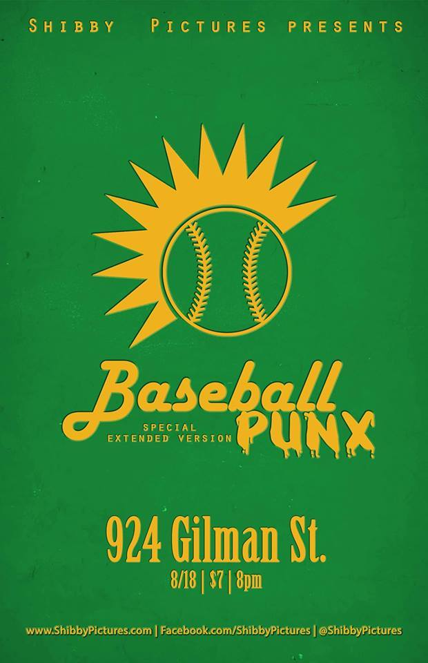 Very special extended version of Baseball Punx being screened at 924 Gilman Street this August. One time only.