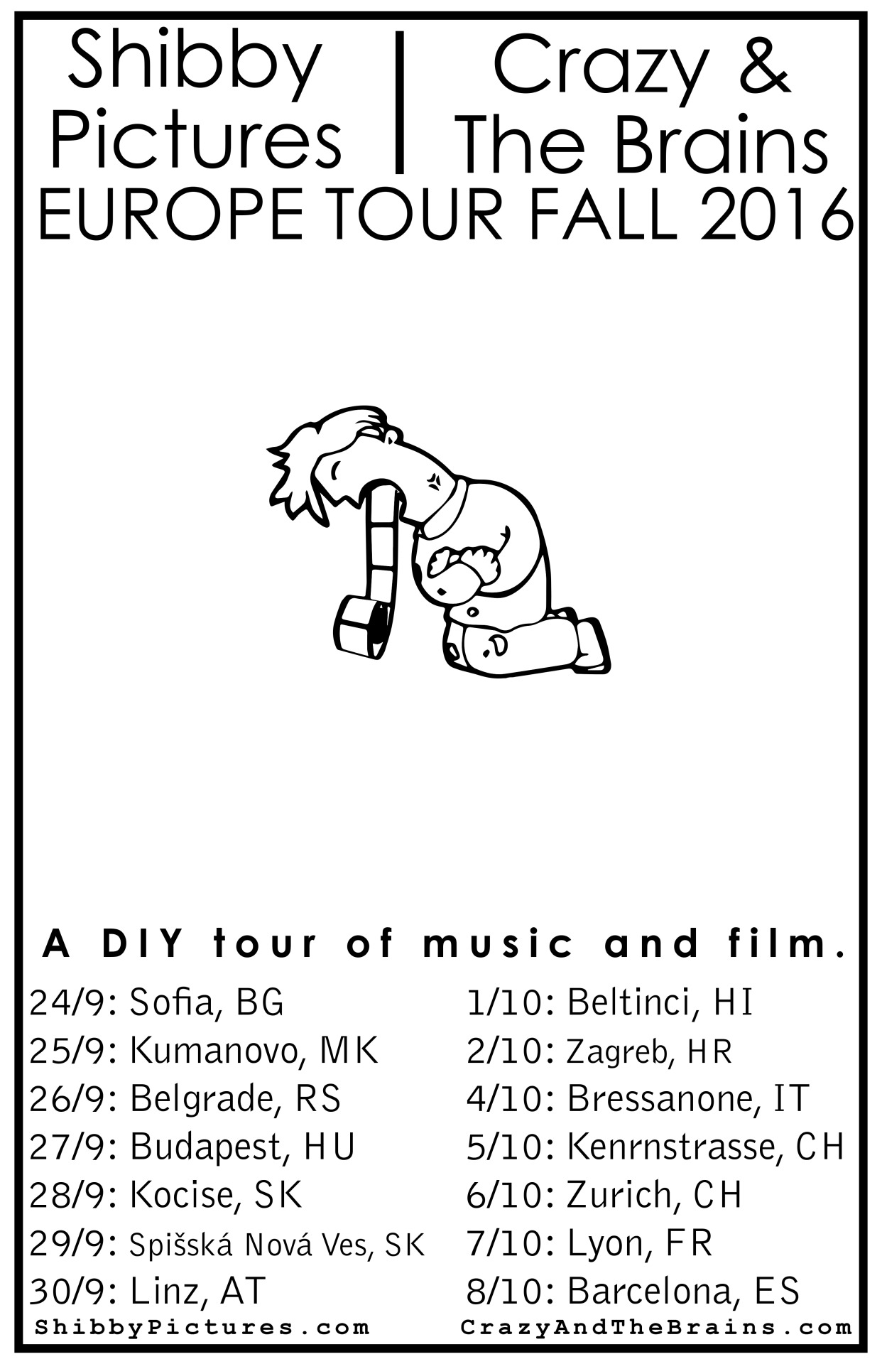 Final tour dates for my Europe tour starting THIS WEEK! with Crazy and The Brains! Come watch some movies and listen to some music. Details on my page!