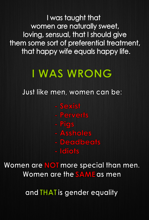 beat-the-angel :      smiling-laughing-and-inlove :      forgotten-walls :      warnockers :     A-FUCKING-MEN     Agreed.     Reasons why I hate to be a women sometimes.     It's true arrogance when some women say that they can never possess these qualities.