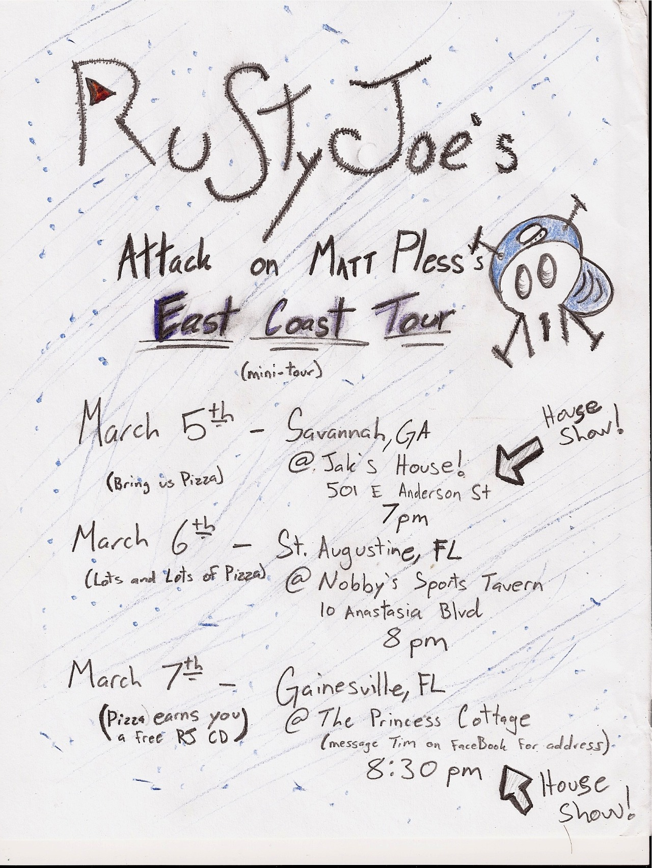 treebomb :     Hey everyone! Rusty Joe is going on a mini tour next week with Matt Pless! There's going to be a lot of high fives given in Savannah, GA! Stinky hugs in St. Augustine, FL! And the best Frisbee game of all time will be played in Gainesville, FL! Come out if you can and please reblog this post to make sure that all punx can be a part of this wonderful tour!     PS. On a side note, if anyone that's going happens to have Pokemon Black/White (or any other DS pokemon game) I really really want a Squirtle so if you have one I would love to have it :]
