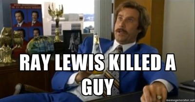 Ray Lewis killed a guy.