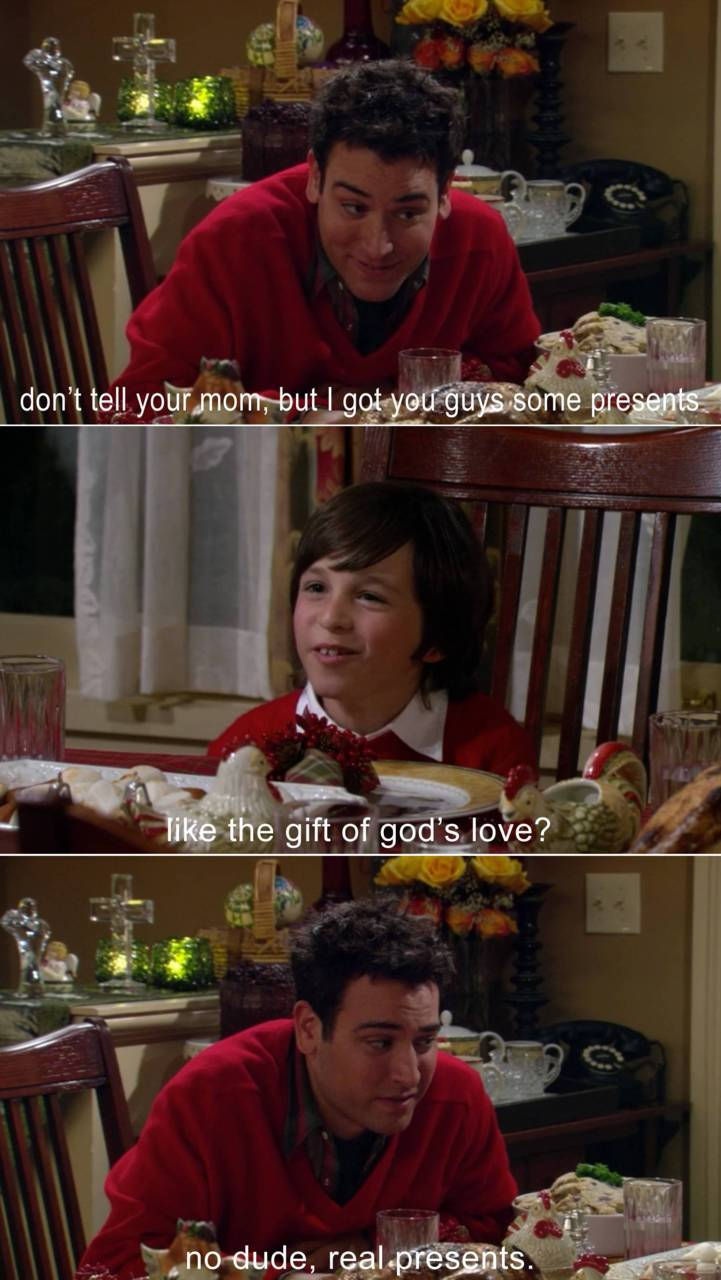 atheistme :     Ted Mosby knows whats up.