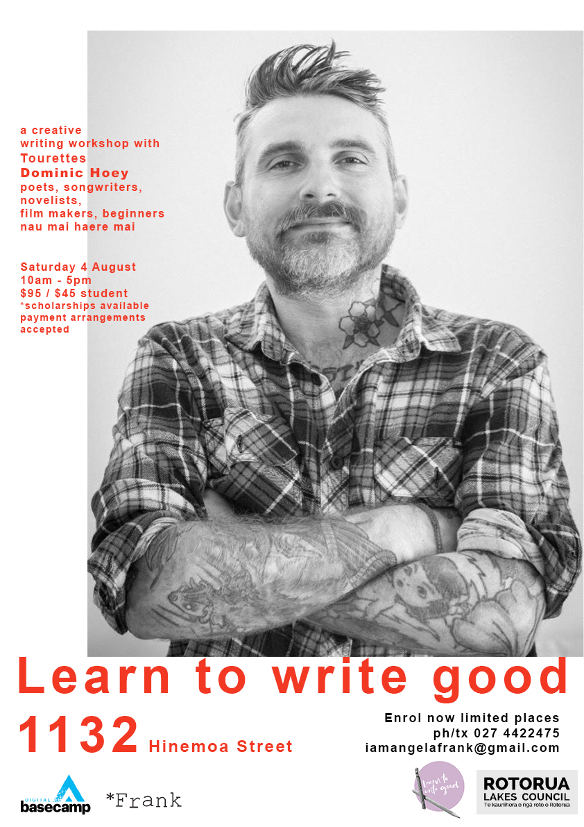 "Poster design for Dominic Hoey's aka Tourettes ""Learn to write good"" workshop for creative writing"