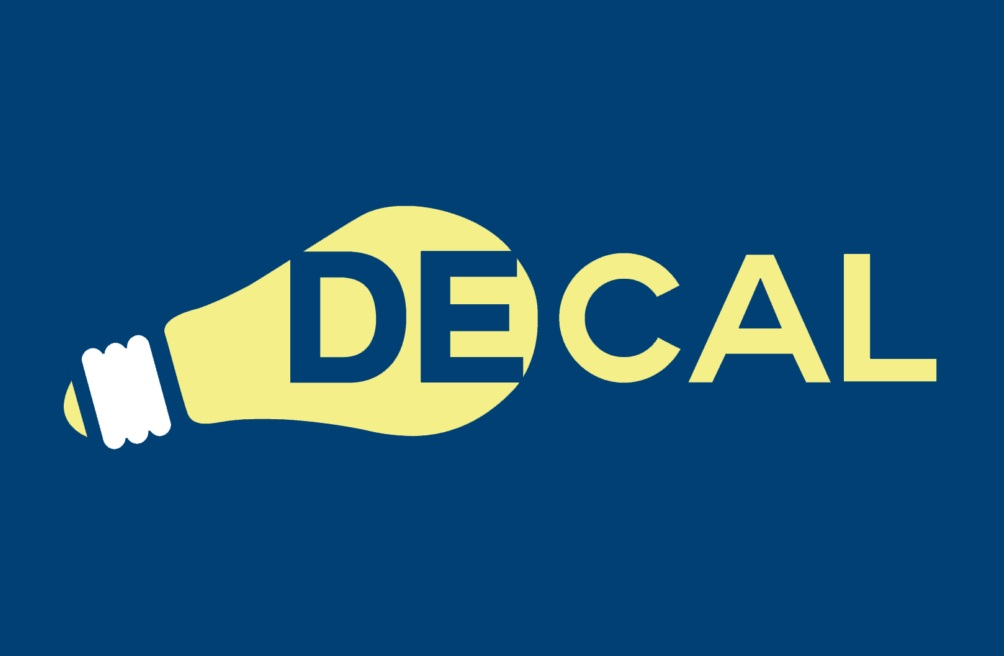 DeCal Class - Democratic Education at Cal, or DeCal, are faculty-sponsored student-run legitimate university courses at UC Berkeley that count for college credits. Each semester, there are over 150 courses available that cover topics not addressed in the traditional curriculum.