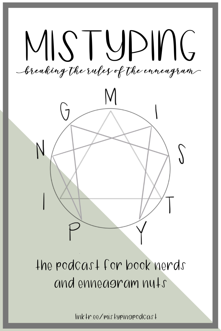 Mistyping Podcast: Breaking the Rules of the Enneagram | Monthly Reads and  Nerdy Book Podcast: May 2019 | tawnimarie.com