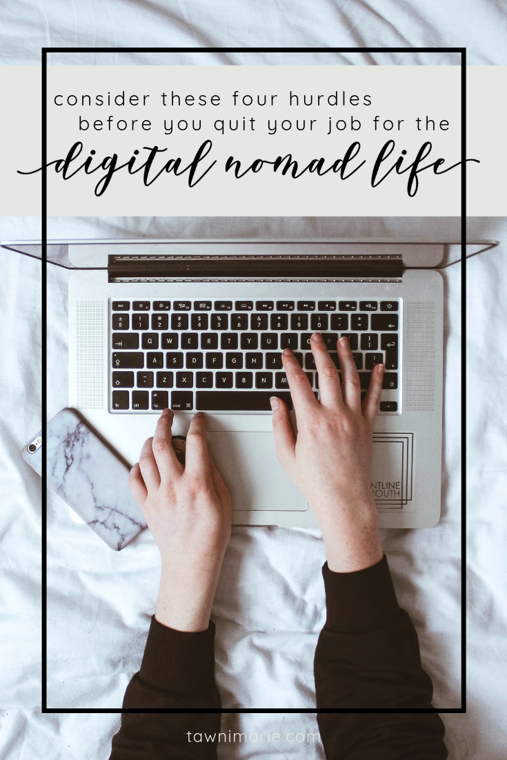 Consider These Four Hurdles Before You Quit Your Job for the Digital Nomad Life | Photo by Nicole Honeywill on Unsplash | bed, Macbook, home office, work from home | tawnimarie.com
