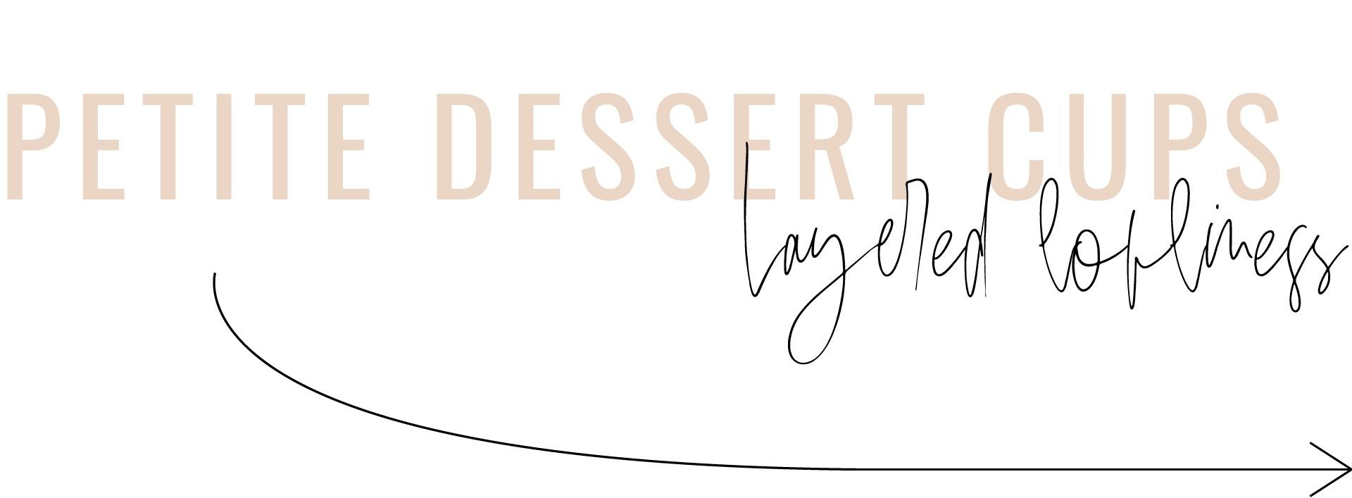 Custom+Petite-Dessert-Cups+Orange+County+Bakery+Wedding+Party.jpg