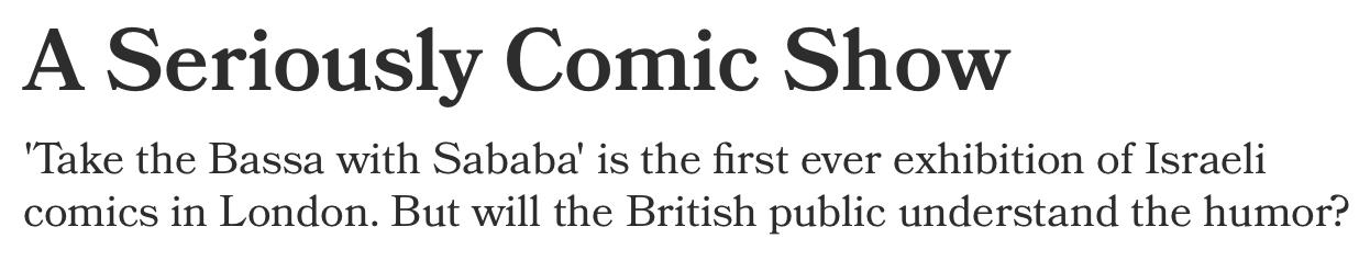 A Seriously Comic Show - Haaretz (2009)