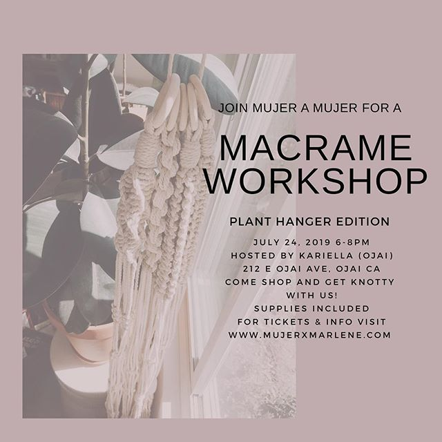 Join me on July 24th in Ojai for a plant hanger workshop @shopkariella  Learn a new skill that may bring you unexpected creativity. I hope to see your beautiful face! Link in bio for ticket and info.