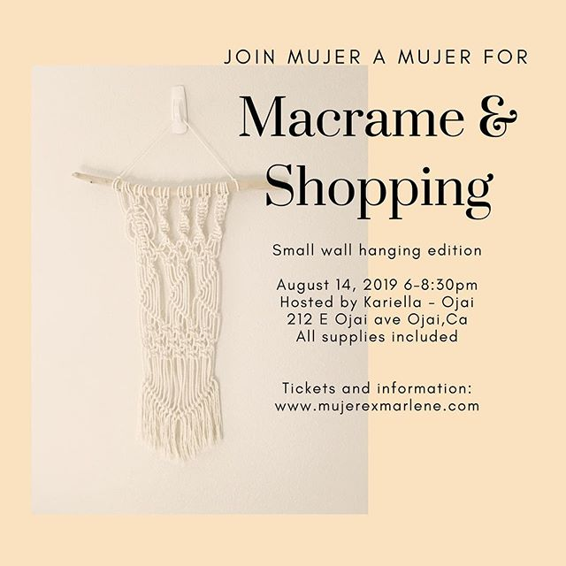 August 14th 2019 Join me for VIP shopping and macrame! We will be creating a small wall hanging. During the workshop you'll learn a couple essential macrame knots that you can use to make your very own masterpiece. LINK IN BIO - Don't miss out. Hosted by @shopkariella in Ojai. Btw: @shopkariella is #closetgoals #dreamwardrobe So sign up for special perks ONLY offered during workshop hours. ♥️ See you there!