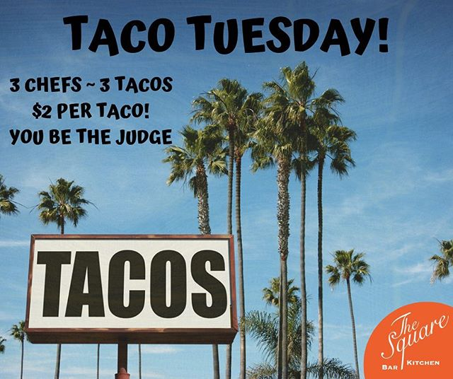 Stop by The Square TONIGHT for Taco Tuesday ~ $2 tacos 5pm-close 🌮 3 chefs, 3 tacos, YOU be the judge!  #TheSquareSharon #EatDrinkGather #LetsMeetAtTheSquare #TacoTuesday #Taco #Tacos #EatLocal