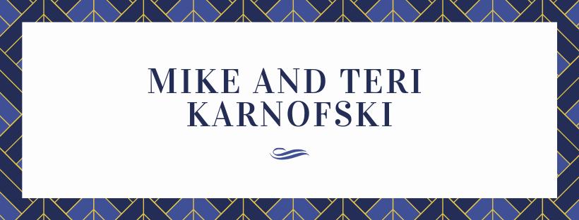 Mike and Teri Karnofski