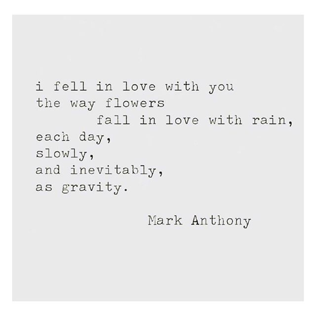 """""""the way flowers fall in love with the rain"""" ❤️ @markanthonypoet"""