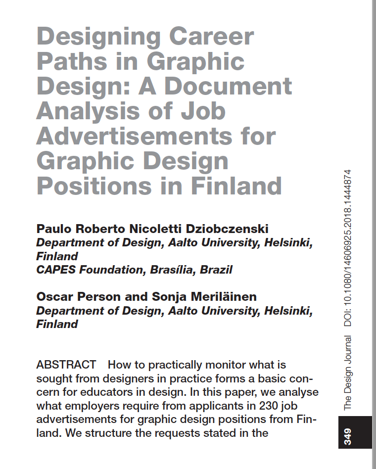 Designing Career Paths in Graphic Design: A Document Analysis of Job Advertisements for Graphic Design Positions in Finland. Published in The Design Journal