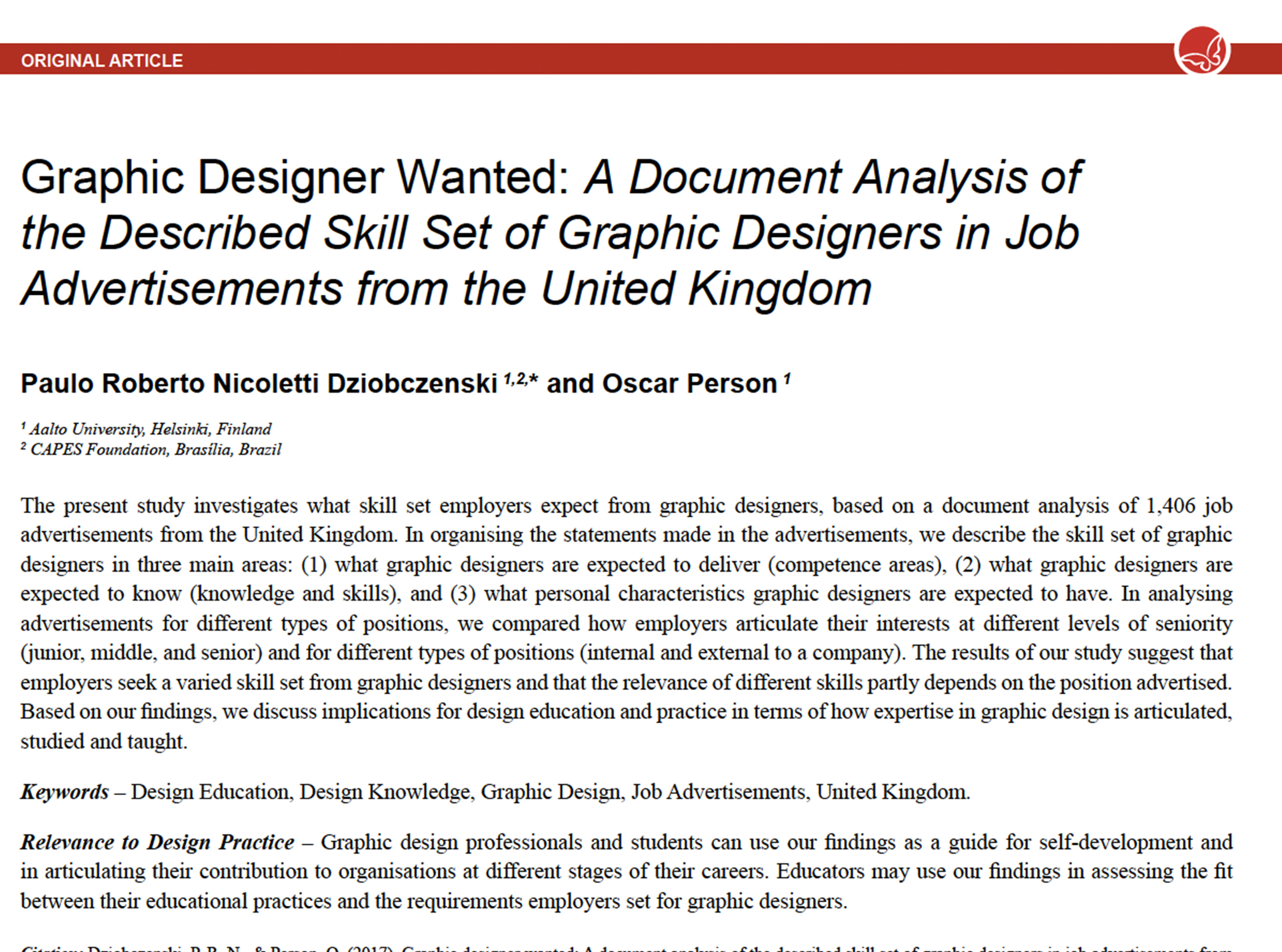 Graphic Designer Wanted: A Document Analysis of the Described Skill Set of Graphic Designers in Job Advertisements from the United Kingdom. Published in the International Journal of Design