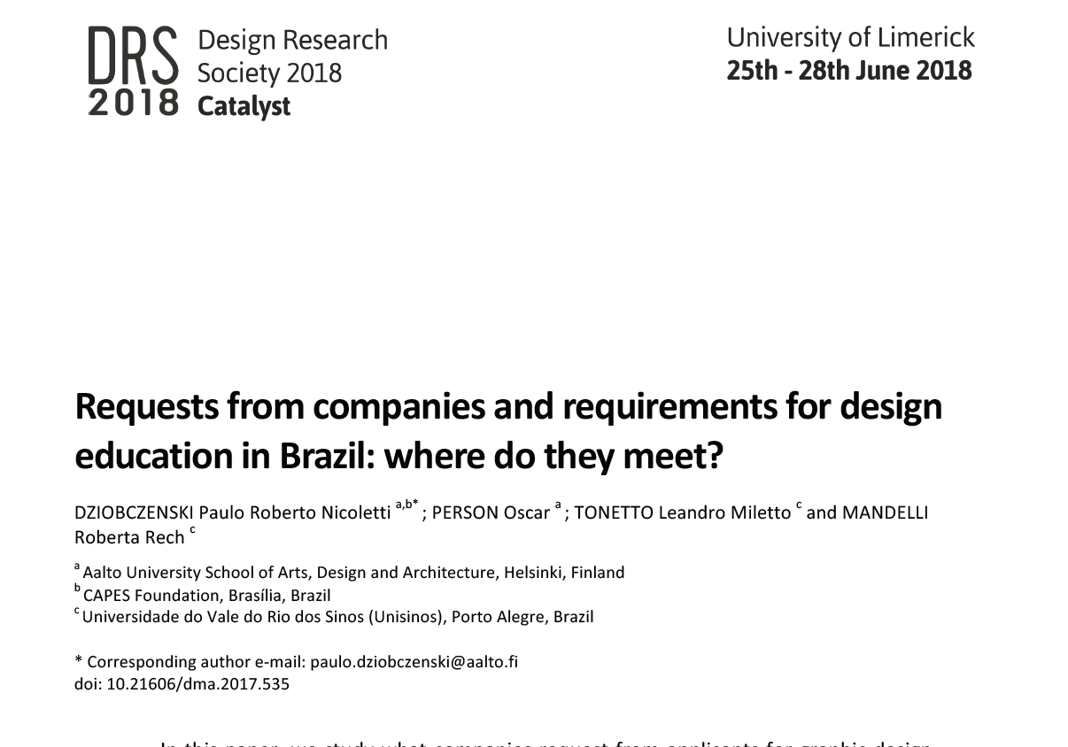 Requests from companies and requirements for design education in Brazil: where do they meet? Published in the DRS 2018.