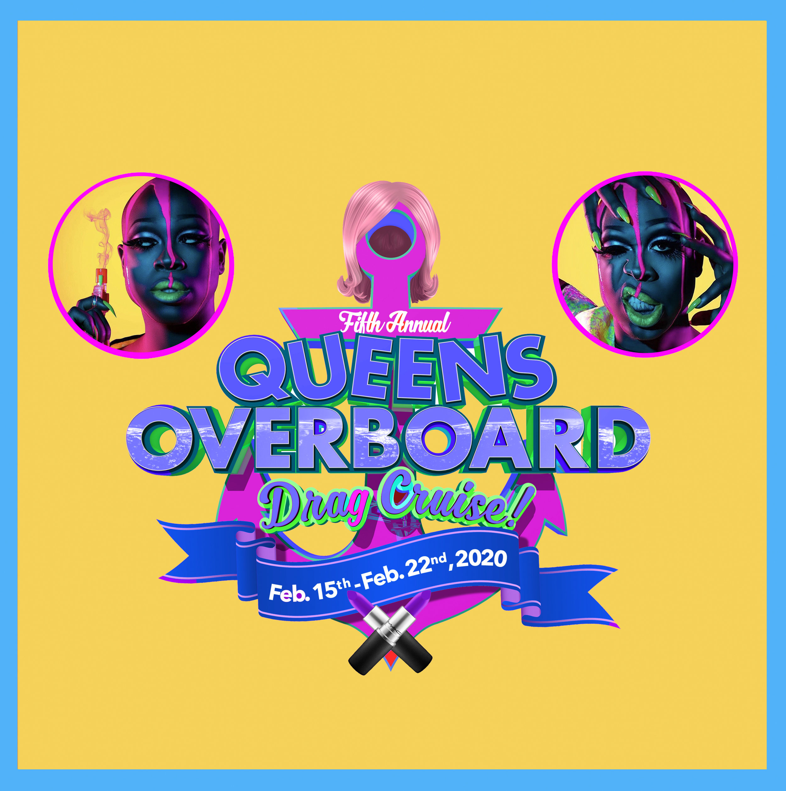 QUEENS OVERBOARD DRAG CRUISE - FEBRUARY 15-22ND 2020