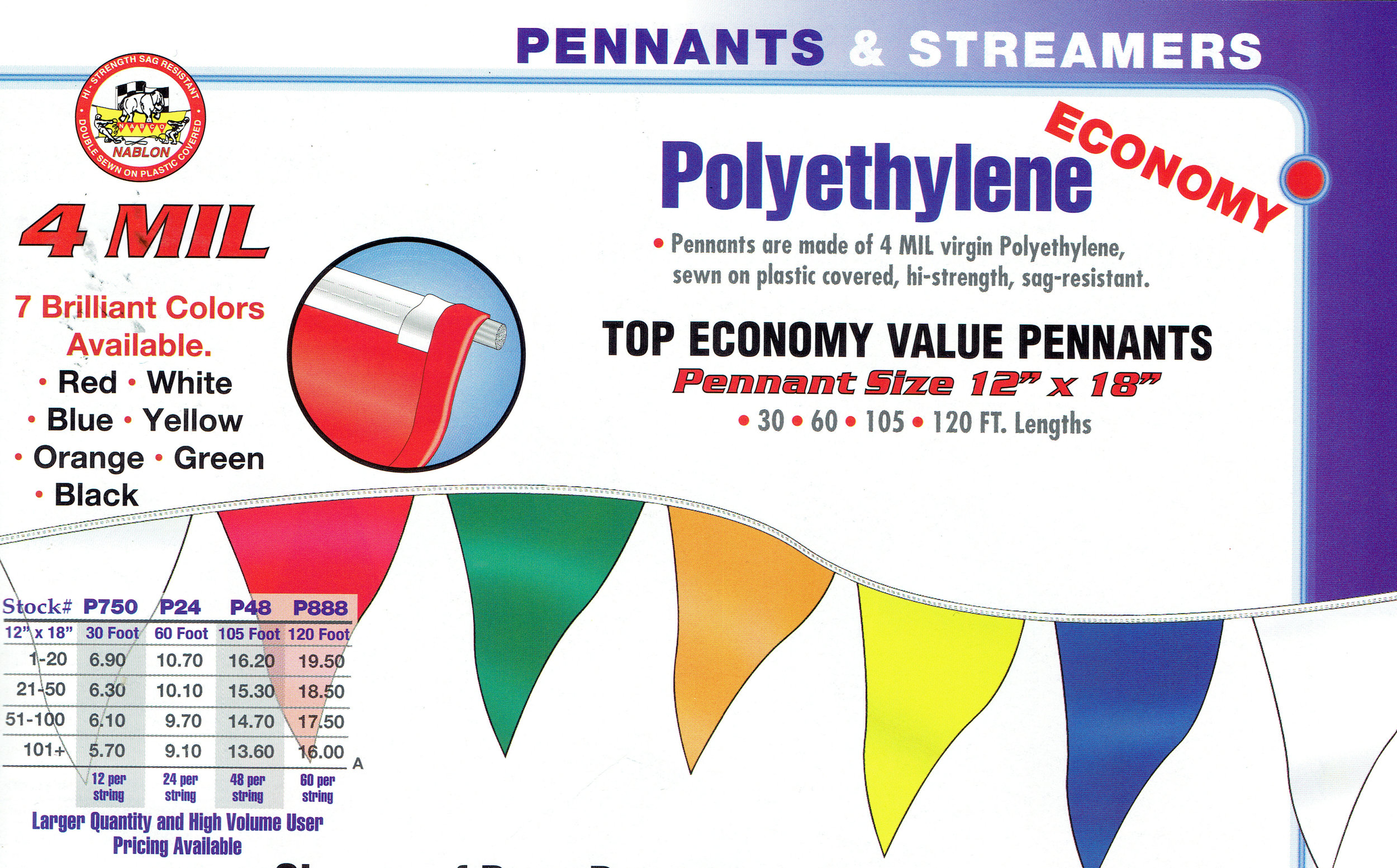 FOR OUR FULL CATALOG GO TO: xyzbanner.com - OR CALL US:  504 837 8420EMAIL:  PENNANT700@YAHOO.COM