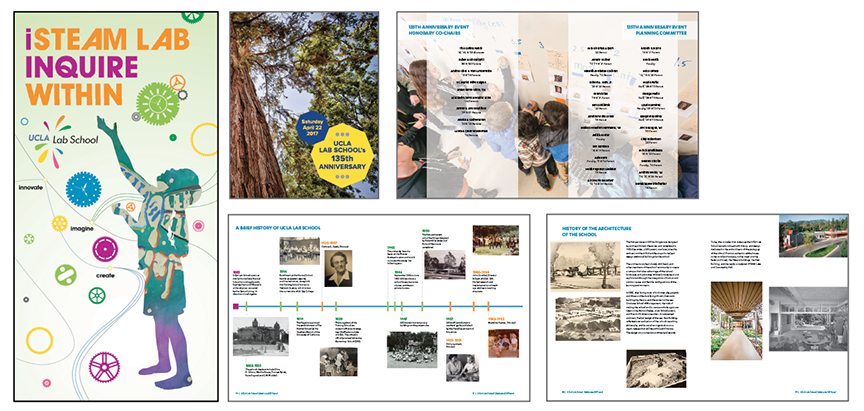 UCLA Lab School - We love working for our alma mater, UCLA! For the UCLA Lab School, we have the privilege of designing banners, also the 135th Anniversary celebration book that featured a historic timeline.