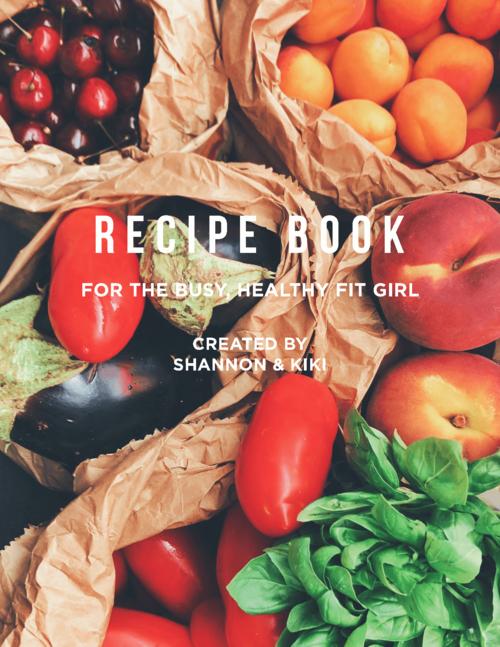 THE FIT GIRL RECIPE BOOK -