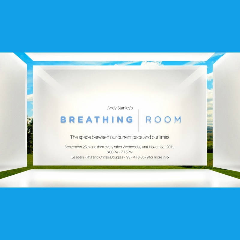Breathing Room  with Phil and Chrissi Douglas meets  every other Wednesday  from 6 - 7:15 p.m. beginning September 25 at 3731 N. Rugged Hill Rd., Casstown. All are welcome and childcare is available! We can live on the beyond the margins, leading to exhaustion. This group study will explore the space between our current pace and our limits.   Men, Women Couples, Singles Children welcome Wednesday evenings
