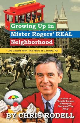 Growing up in the Real Mister Rogers Neighborhood.jpg