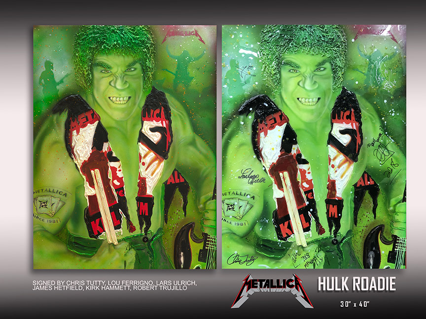 Incredible Hulk , Lou Ferrigno, Metallica celebrity signed art by Chris Tutty