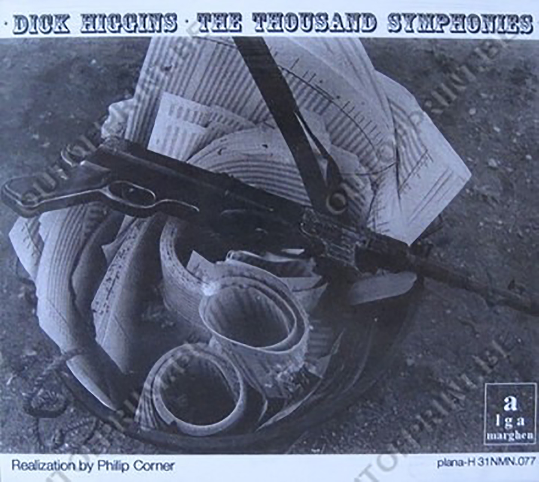 Dick Higgins' Thousand Symphonies