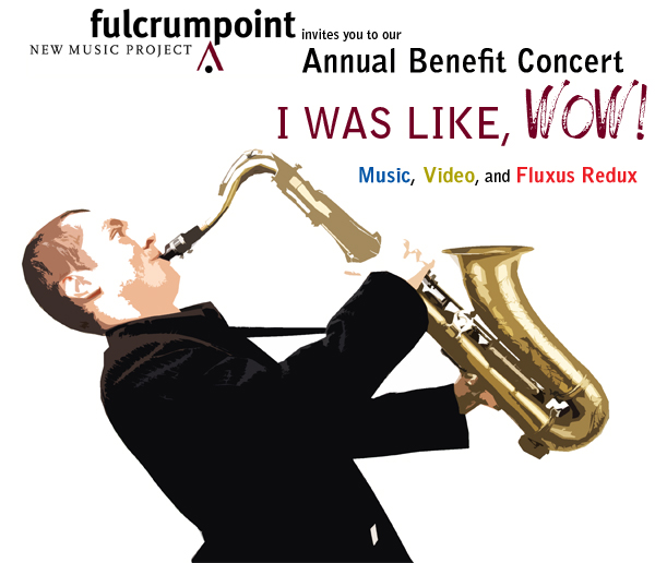 I Was Like WOW!: Music, Video, and Fluxus Redux
