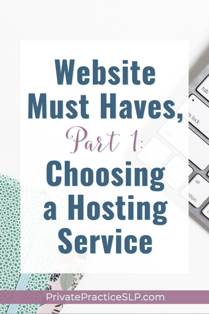 How to choose a web host and domain for your private SLP practice