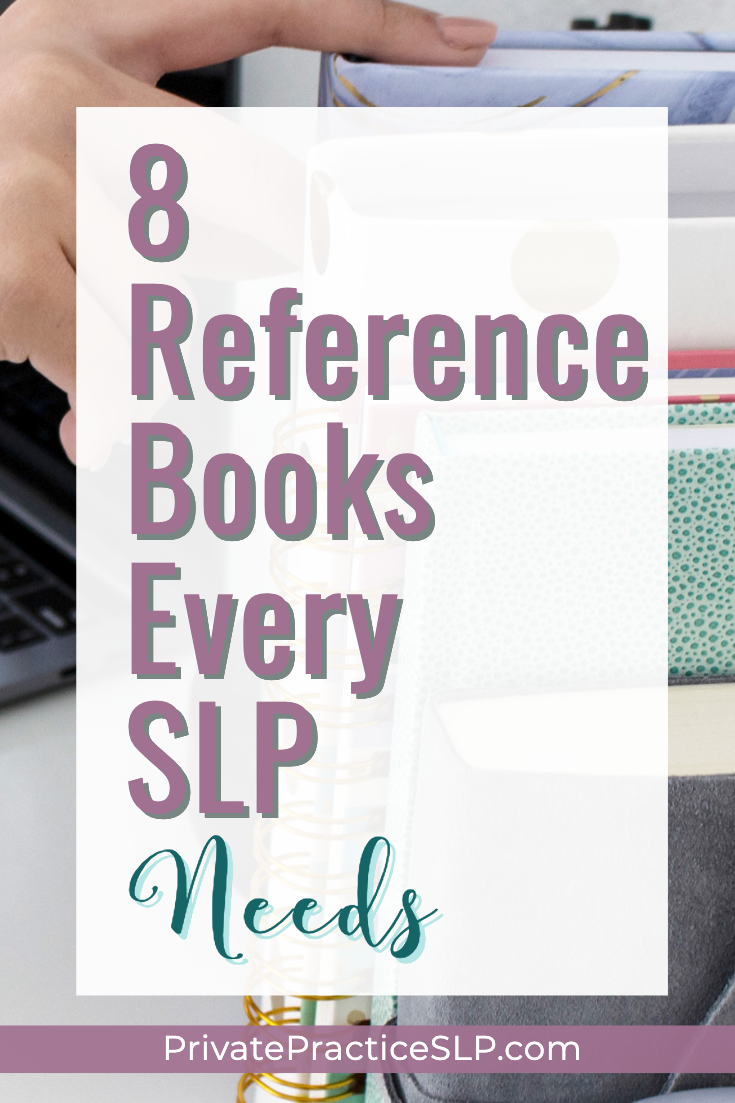 The 8 books every SLP needs in their private practice library