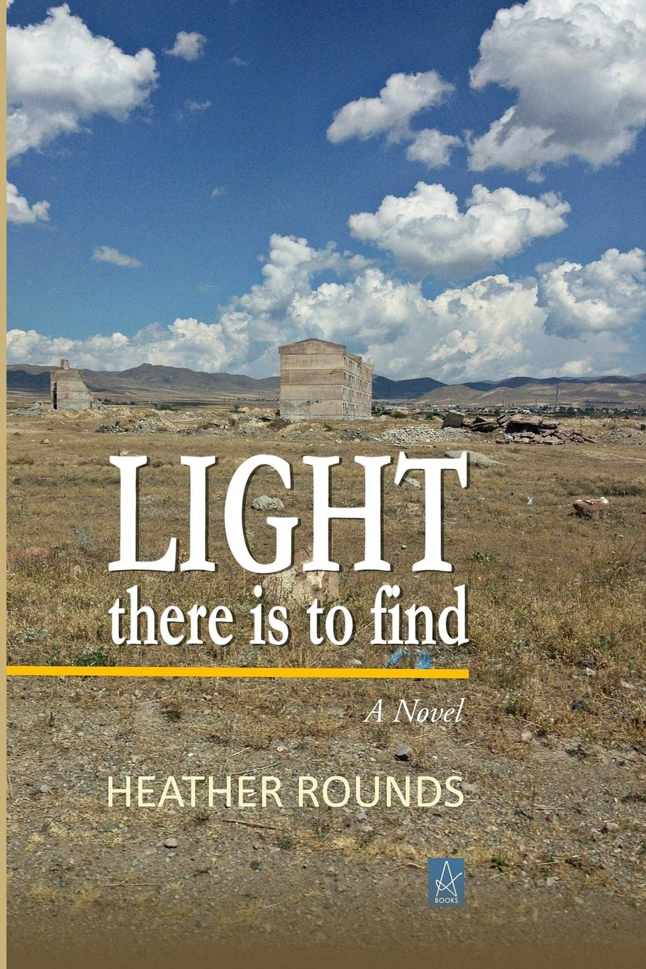 Light There Is to Findby Heather Rounds - Adelaide books