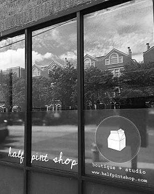 The first biz we had the pleasure of naming:   Half Pint Shop,   a sweet boutique filled with organic kids' clothing, modern nursery furniture, and unique gifts for babes.