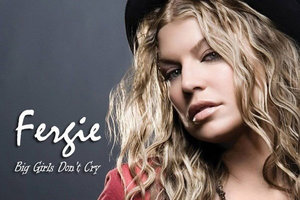 """Big Girls Don't Cry"" - Fergie    Writer 4x Platinum US, 5.5M Sales Worldwide, US Billboard #1, UK Singles #2"
