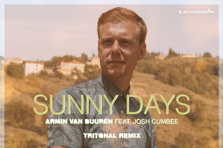 """Sunny Days"" - Armin Van Buuren feat. Josh Cumbee    Writer 2x Platinum Netherlands, US Billboard Hot Dance/Electronic #43, 31M Youtube Views"