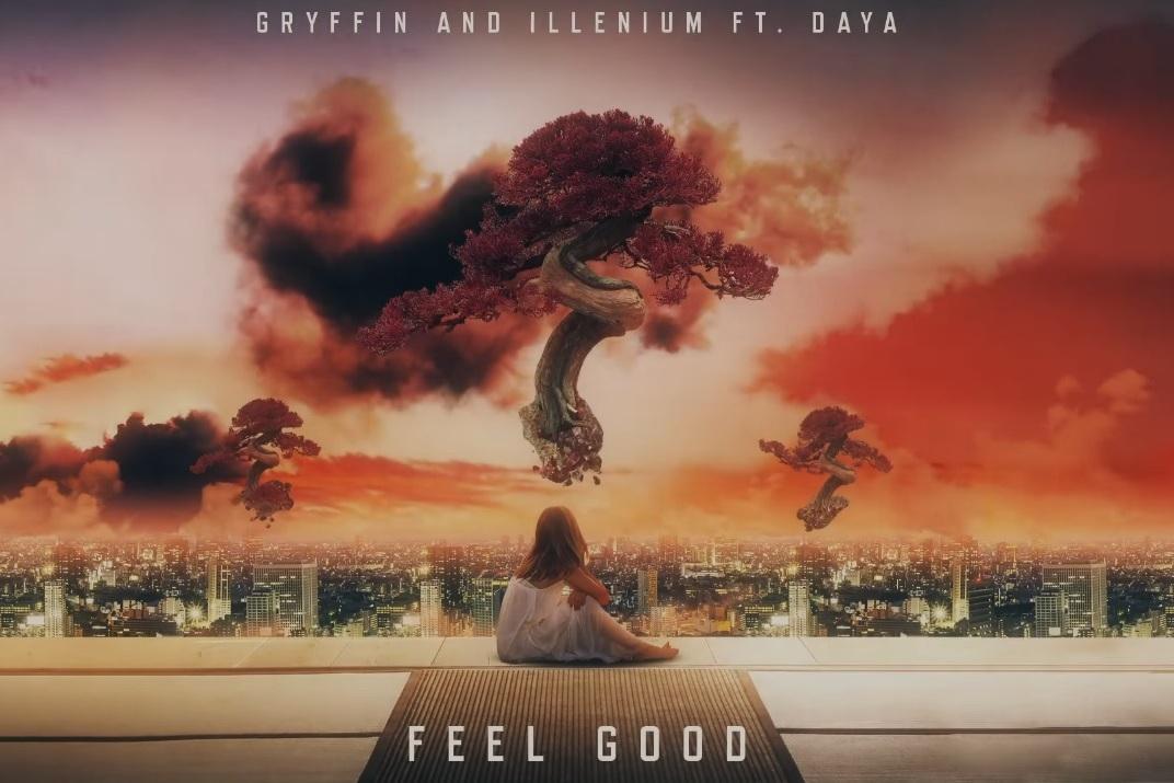 """""""Feel Good"""" - Gryfinn and Illenium ft. Daya    Writer"""