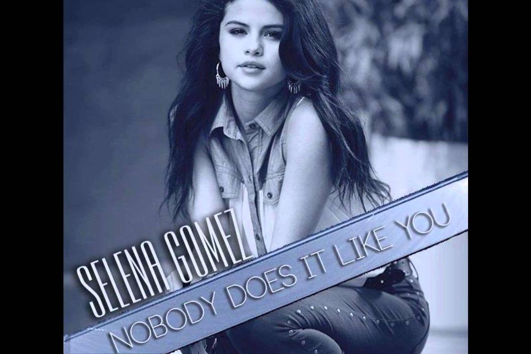 """""""Nobody Does It Like You"""" - Selena Gomez    Writer, Producer"""