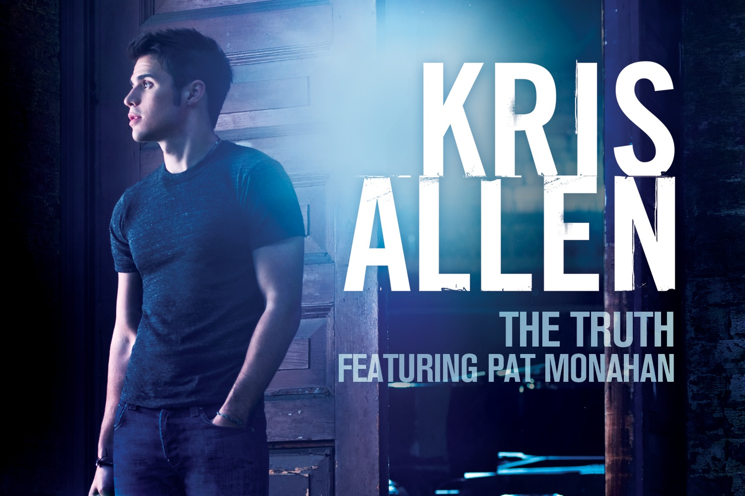 """The Truth"" - Kris Allen ft. Pat Monahan    Writer, Producer"