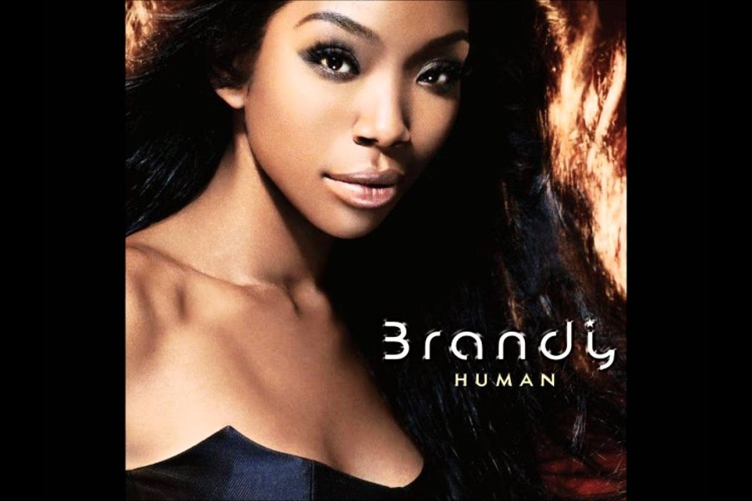 """Human"" - Brandy    Writer, Producer"