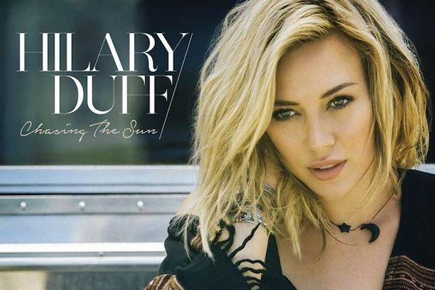 """Chasing the Sun"" - Hilary Duff    Writer, Producer"