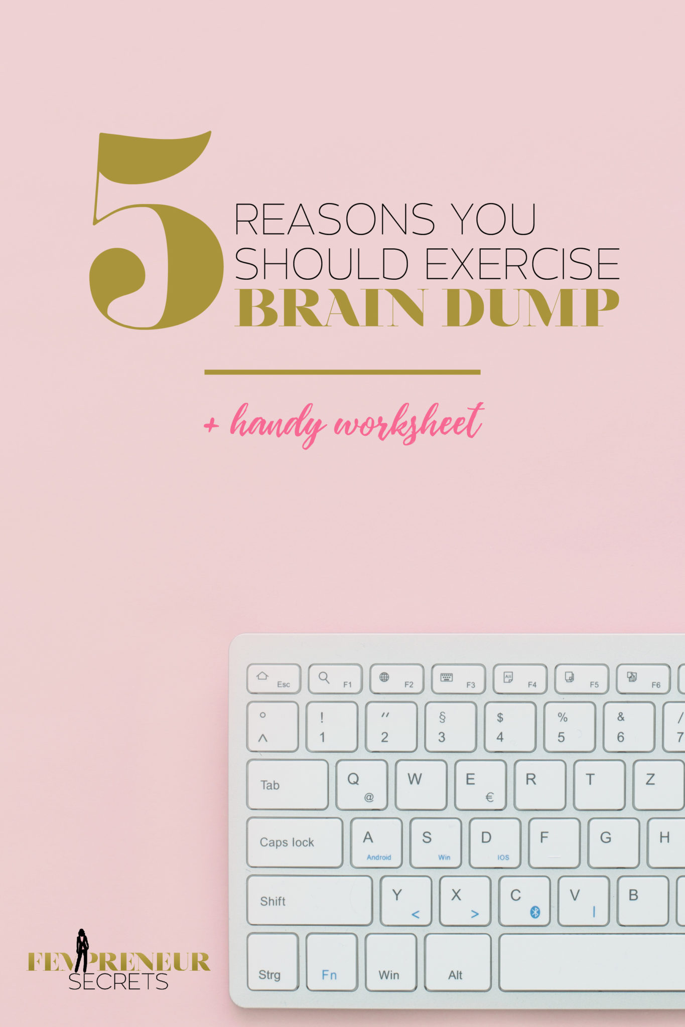 photograph relating to Brain Dump Worksheet named Top secret Record #003: 5 Good reasons Why Your self Ought to Physical fitness Head
