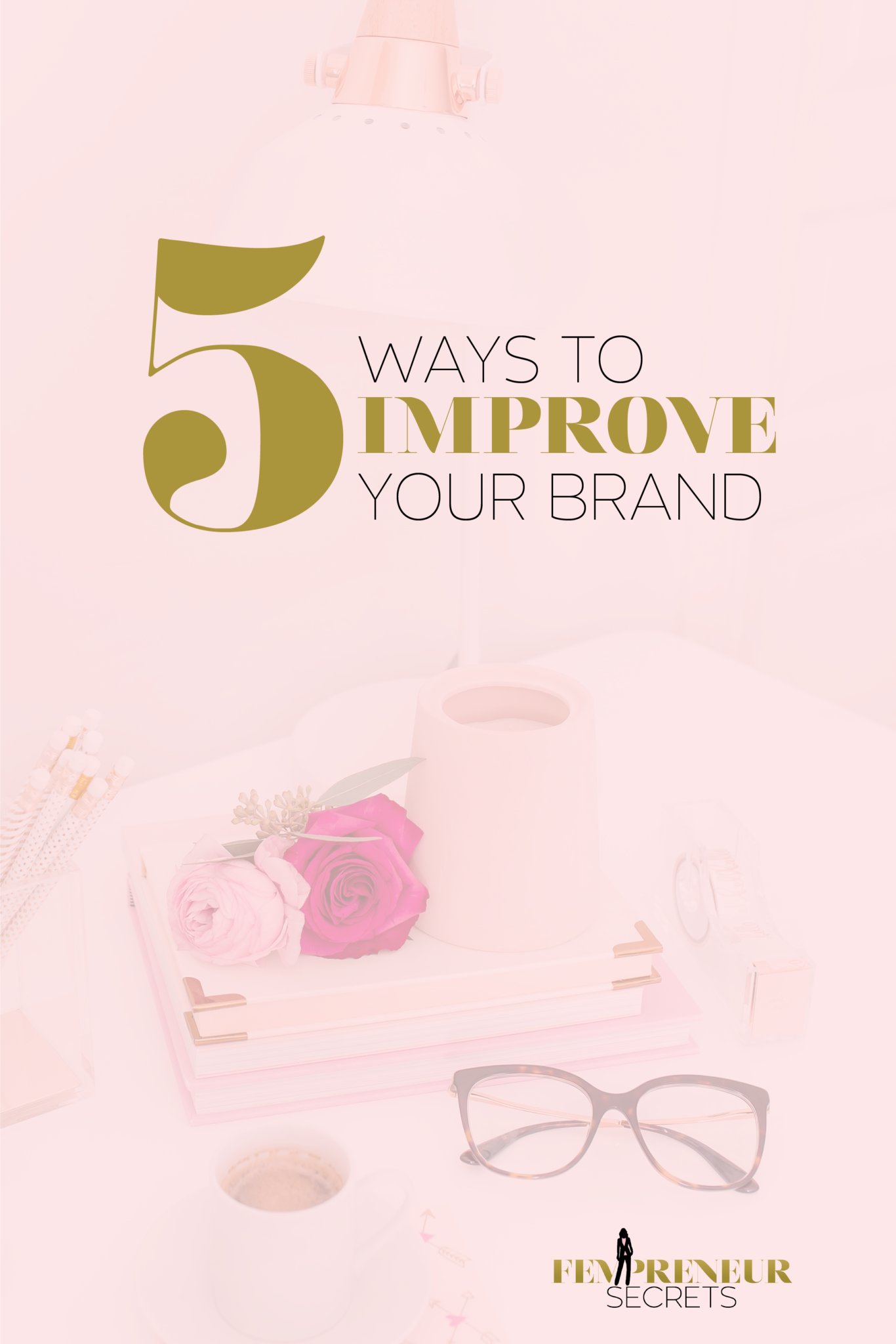 001-5-Ways-to-Improve-Your-Brand_Pinterest-2.png