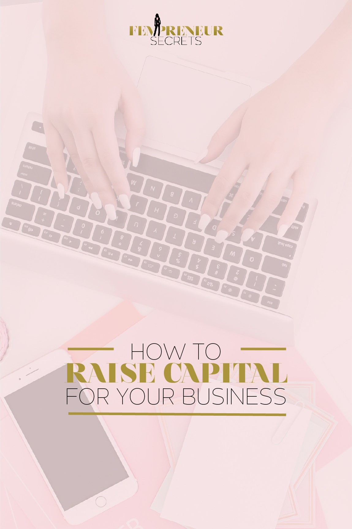 Raising Capital For Your Business