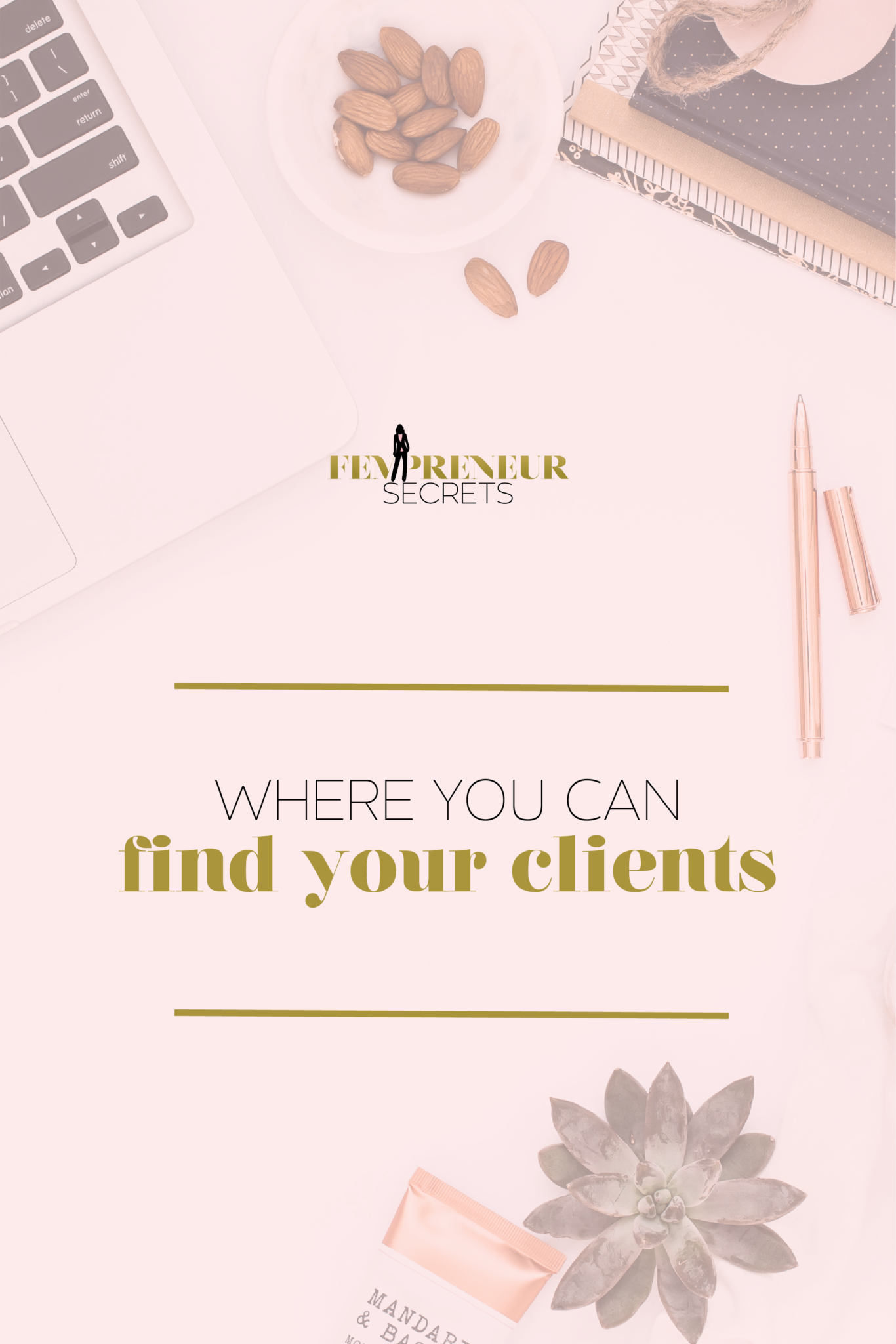 015-Where-You-Can-Find-Your-Clients_Pinterest-2.png