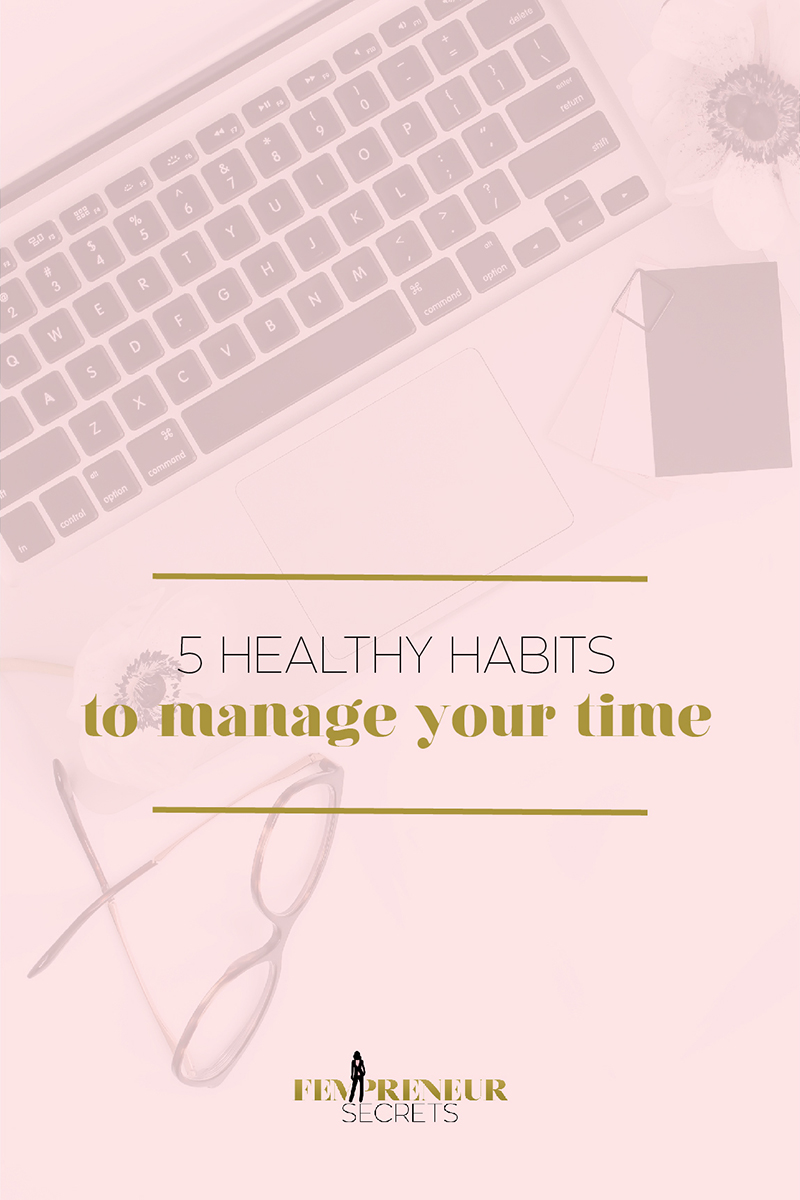 022 5 Healthy Habits to Manage Your Time_Pinterest 2.jpg