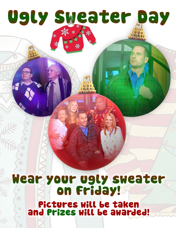In house poster for Ugly Sweater Day.